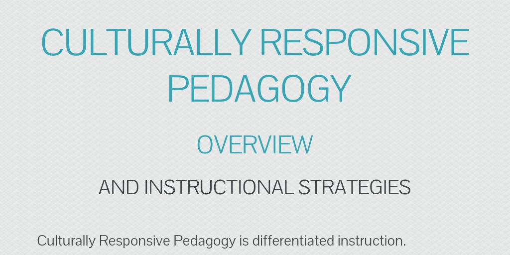Culturally Responsive Pedagogy By Kimberlee Margosian Infogram