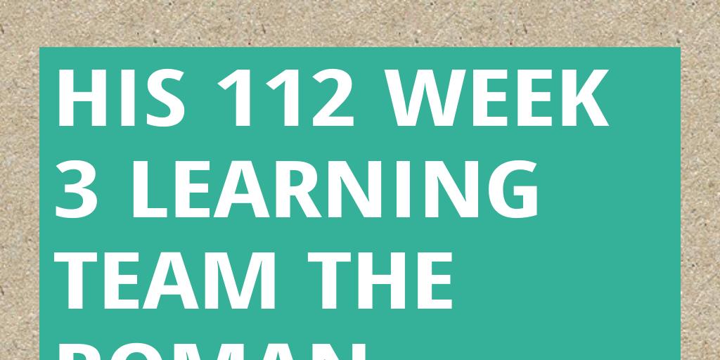 his 145 week 3 learning team