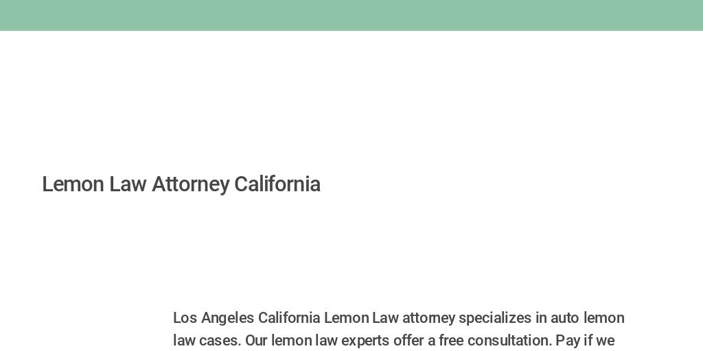 Lemon Law California >> Lemon Law Attorney California By Lemon Law Attorney
