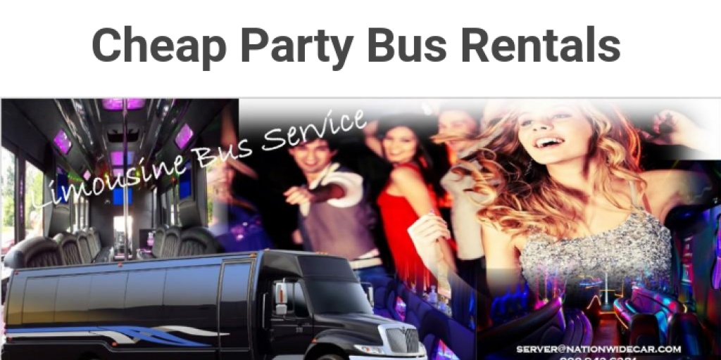 Cheap Party Bus Rentals by Nationwide Car