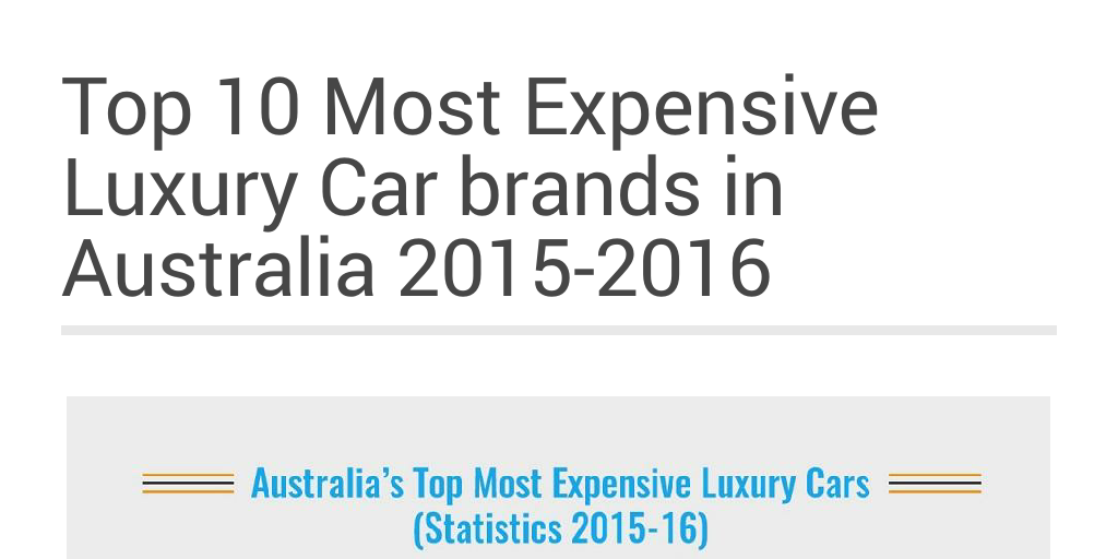 Top 10 Most Expensive Luxury Car Brands In Australia 2015 2016 By