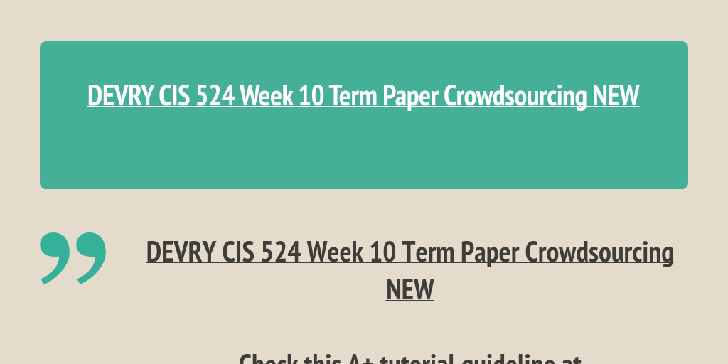 cis 502 technical paper week 10 assignment risk Cis 333 week 10 technical project paper cis 527 week 10 term paper managing risk cis 502 technical paper bus 501 week 10 assignment 4 - technical leg 505 week 10 assignment 5 compare and contrast the roles of the.