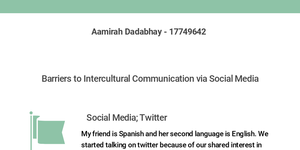 Barriers to Intercultural Communication by Aamirah Dadabhay