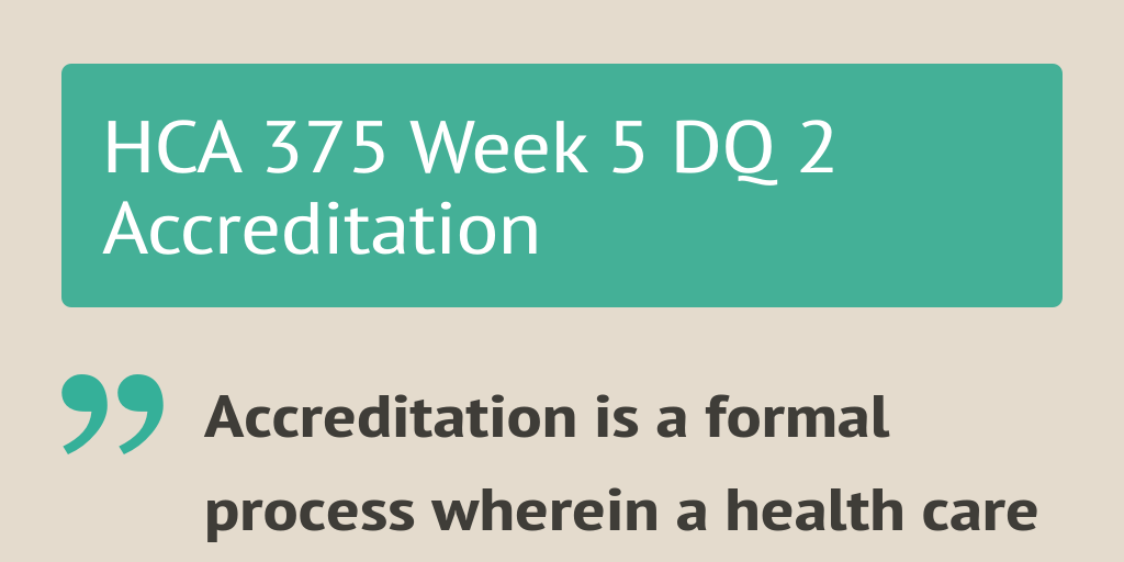 hca 375 week 1 dq 1 Tutorialrank provides hca 375final exam guides we offer hca 375final exam answers, hca 375 week 1,2,3,4,5, individual and team assignments, dq.