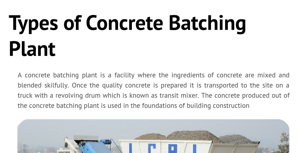 Types of Concrete Batching Plant by apolloinfratech - Infogram