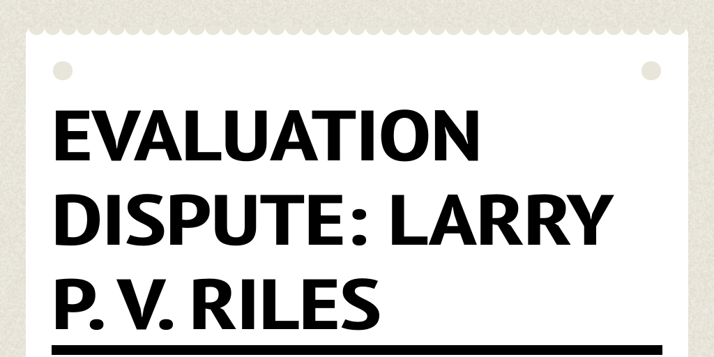 larry p vs riles