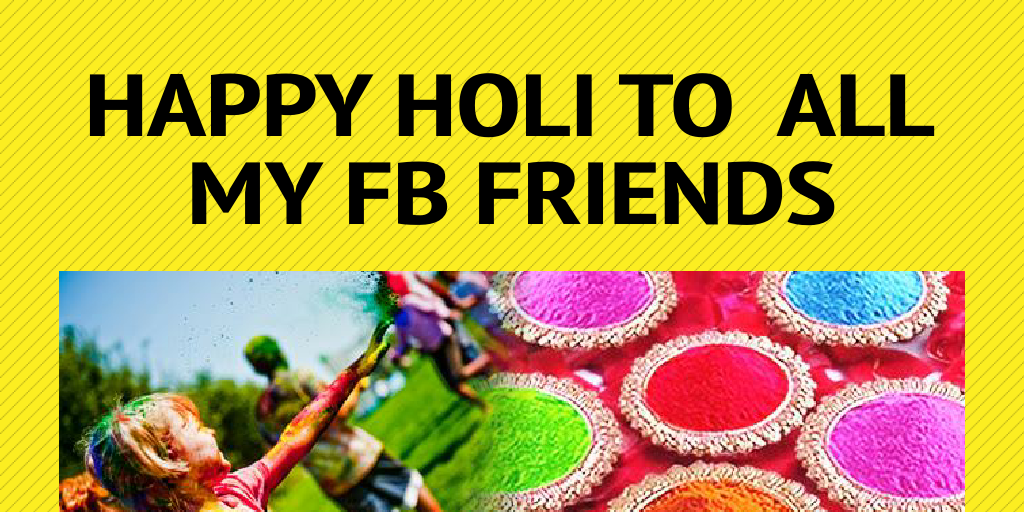 Happy Holi To All My Fb Friends By Devesh Kumar Infogram