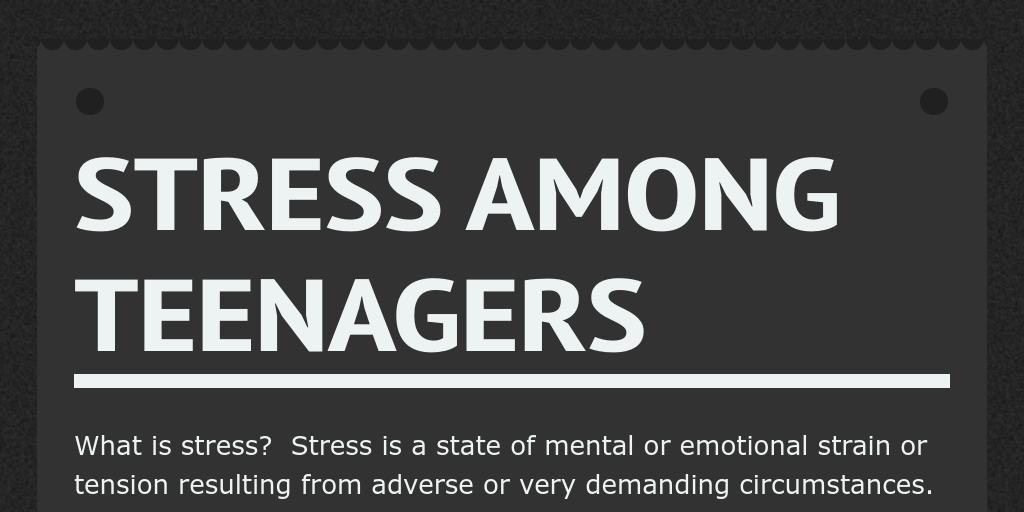 stress among teenagers
