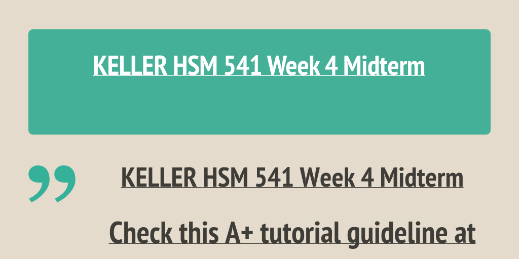 hsm 541 week 2 you Hsm 541 week 2 you decide, re-organization of middlefield hospital best resources for homework and assignment help all tutorials are delivered immediately via e-mail.