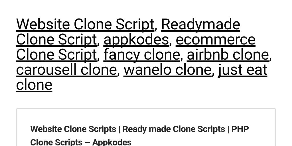 Appkodes - Best Website Clone Script by Appkodes Ak - Infogram