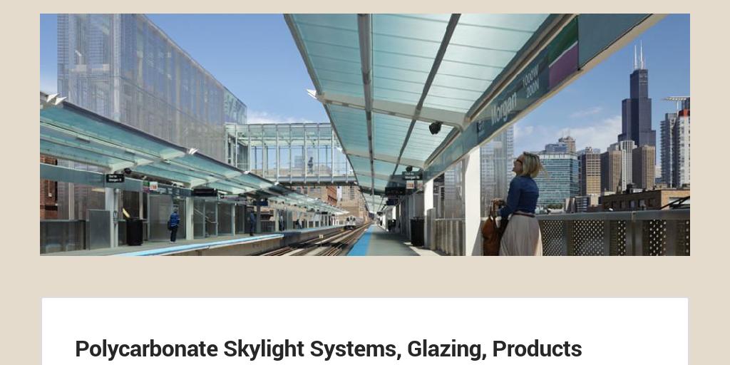 Polycarbonate Skylight Systems by Gallina India - Infogram