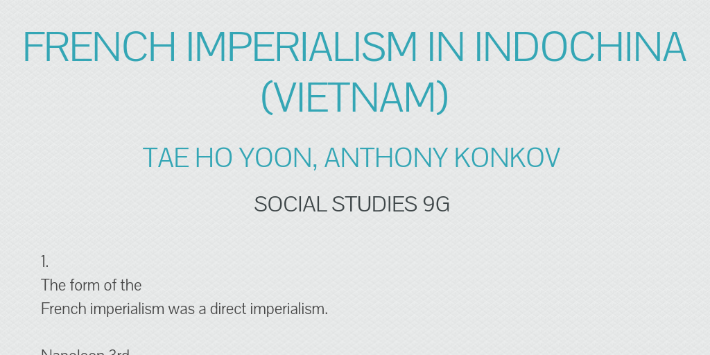 impact of french imperialism on indochina What were the causes and effects of the russo japanese war both want manchuria and korea japan wins and gets both why was the opium war fought  how did french practice imperialism in indochina took over rice production, not culture how did the japanese practice imperialism in china and korea.